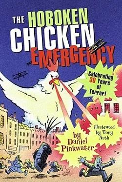 The Hoboken Chicken Emergency by Daniel Pinkwater
