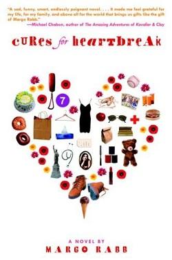 Cures for Heartbreak by Margo Rabb