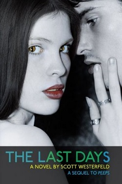 The Last Days by Scott Westerfeld