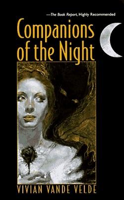 Companions of the Night by Vivian Vande Velde