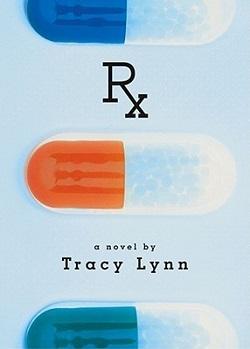 Rx by Tracy Lynn