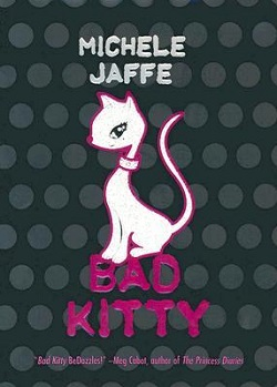 Bade Kitty by Michele Jaffe