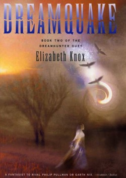 Dreamquake by Elizabeth Knox