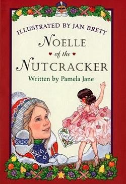 Noelle of the Nutcracker by Pamela Jane