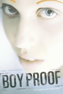 Boy Proof by Cecil Castellucci