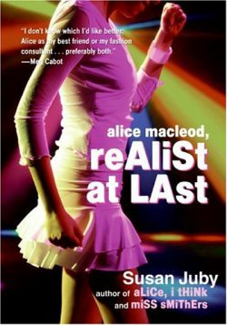 Alice MacLeod, Realist at Last by Susan Juby
