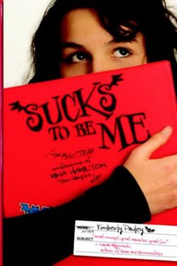 Suck to Be Me by Kimberly Pike