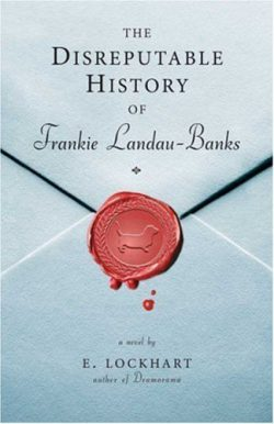 The Disreputable History of Franki Landau-Banks by E. Lockhart