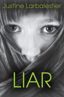 Liar by Justine Larbalestier (initial US version)