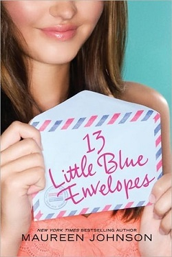 13 Little Blue Envelopes by Maureen Johnson