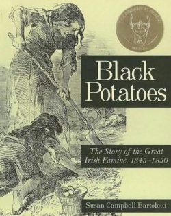 Black Potatoes by Susan Cambell Bartoletti