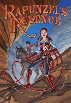 Rapunzel's Revenge by Shannon and Dean Hale, illustrated by Nathan Hale