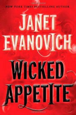 Wicked Appetite by Janey Evanovich