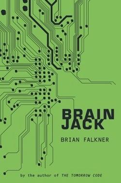Brain Jack by Brian Falkner