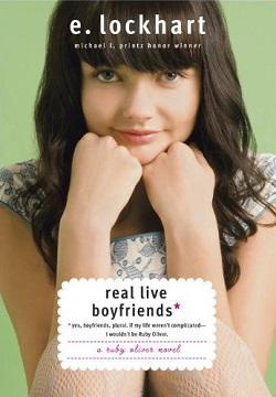 Real Live Boyfriends by E. Lockhart