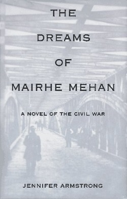 The Dreams of Mairhe Mehan by Jennifer Armstrong