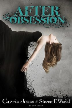 After Obsession by Carrie Jones & Steven E. Wedel