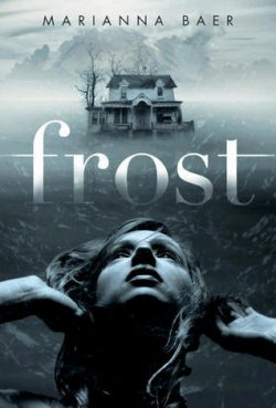 Frost by Marianna Baer