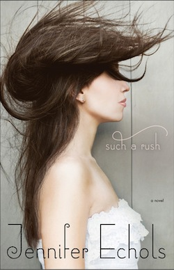 Such a Rush by Jennifer Echols