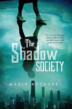 The Shadow Society by Marie Rutkoski