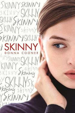Skinny by Donna Cooner