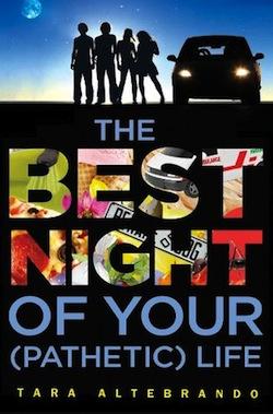 The Best Night of Your (Pathetic) Life by Tara Altebrando