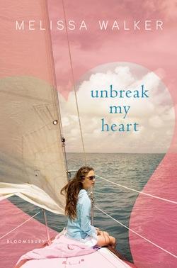 Unbreak My Heart by Melissa C. Walker