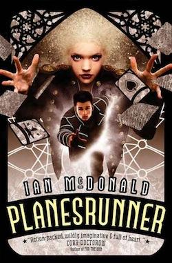 Planesrunner by Ian McDonald
