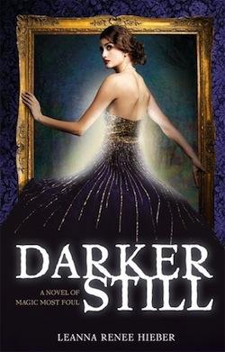 Darker Still by Leanna Renee Hieber