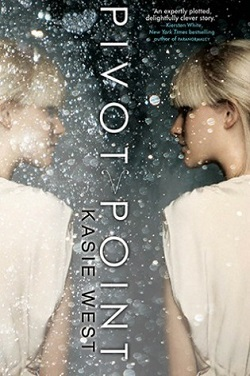 Pivot Point by Kasie West