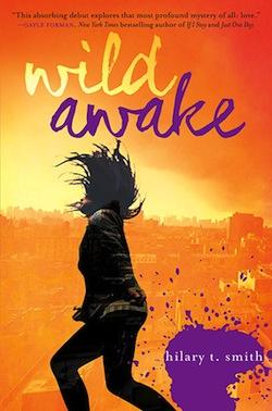 Wild Awake by Hilary T. Smith