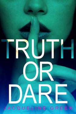 Truth or Dare by Jacqueline Green