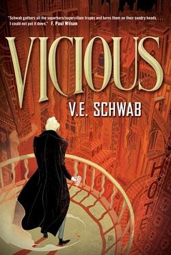 Vicious by V. E. Schwab