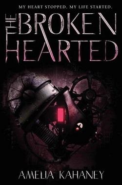 The Brokenhearted by Amelia Kahaney