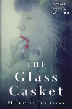 The Glass Casket by McCormick Templeman