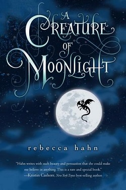 A Creature of Moonlight by Rebecca Hahn