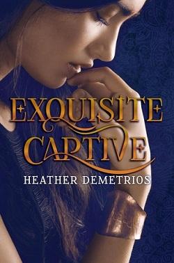 Exquisite Captive by Heather Demetrios