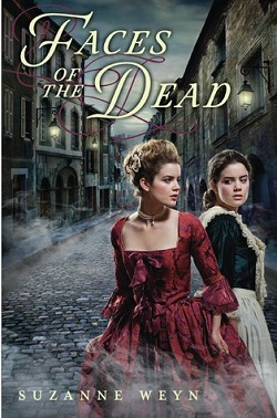 Faces of the Dead by Suzanne Weyn