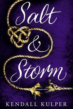 Salt and Storm by Kendall Kulper