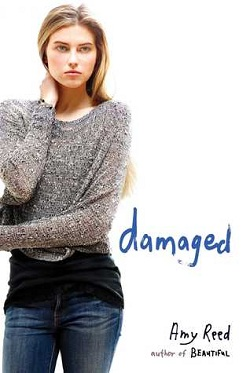 Damaged by Amy Reed