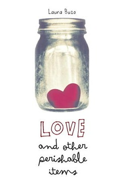 Love and Other Perishable Items by Laura Buzo