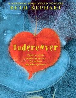 Undercover by Beth Kephart