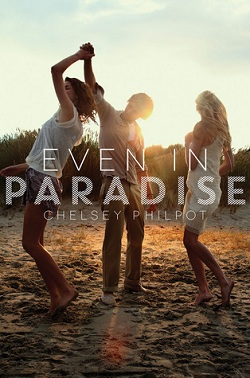 Even in Paradise by Chelsey Philpot