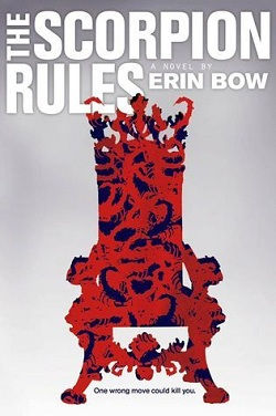 The Scorpion Rules by Erin Bow