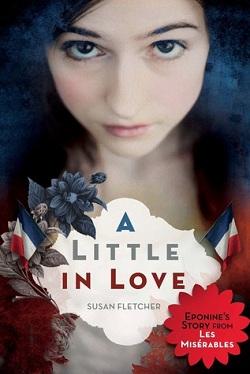 A Little in Love by Susan Fletcher