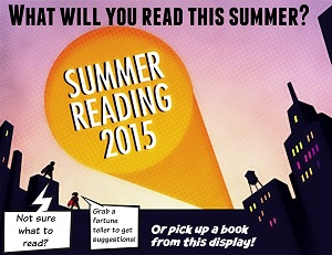 "I added all of the text here except for ""Summer Reading 2015"" which is part of the original graphic."