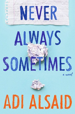 Never, Always, Sometimes by Adi Alsaid