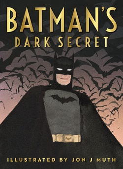 Batman's Dark Secret by Kelley Pucket and Jon J. Muth