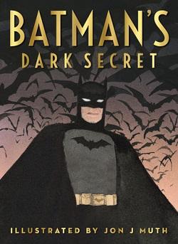 Batman's Dark Secret by Kelley Pucket and Jon J. Muth