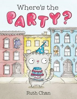 Where's the Party? by Ruth Chan
